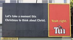 New Zealand tui beer.The Best Of The Tasteless Tui's Billboards Funny Billboards, Funny Xmas, It's Funny, New Zealand Houses, Beer Brands, Good Humor, Pissed Off, Good Things, Ads