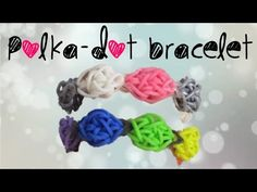 """POLKA-DOT Rainbow Loom Bracelet. Designed and loomed by TutorialsByA. The designer said: """"This is an ORIGINAL DESIGN that was created two years ago. A tutorial was never made until now."""" NOTE: This is NOT the Carnation, Rose Garden or Tulip Tower pattern. Click on photo for YouTube tutorial."""
