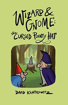 Free Kindle Book - Wizard and Gnome: The Cursed Pointy Hat Book Wizard, Childrens Ebooks, Free Kindle Books, Gnomes, Marketing, Comics, Hats, Fictional Characters, Free Shipping