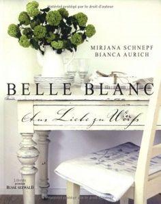 Buchtipp: Belle Blanc – Aus Liebe zu Weiß