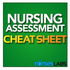 Nursing Assessment Cheat Sheet