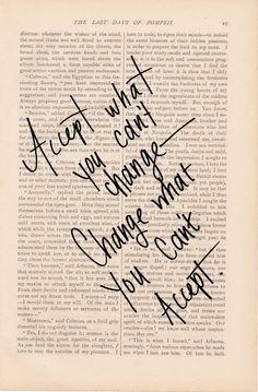 dictionary art vintage ACCEPT What You Can't Change, CHANGE What You Can't Accept - vintage book page - inspirational quotes