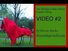 Introduction to the Holiday Cables Throw Crochet Along by Bonnie Barker. For more crochet with Bonnie, please check out these links: Love Crafts On-line Stor. Crochet Pouf, Crochet Bedspread, Crochet Blankets, Crocheted Afghans, Baby Knitting Patterns, Crochet Videos, Crochet Tutorials, Crochet Projects, Crochet Crowd