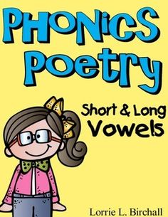 Vowels (a, e, i, o, u) are fun to teach with these 23 phonics poems targeting short vowels and long vowels!