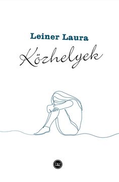 Közhelyek 2020 – Leiner Laura Reading, Books, Fictional Characters, Writers, Libros, Book, Reading Books, Authors, Fantasy Characters