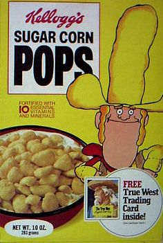 """Before """"sugar"""" became a bad word and companies changed product names to a more politically correct verison - 1976 Sugar Corn Pops Cereal Box Corn Pops Cereal, Cereal Boxes, Retro Recipes, Vintage Recipes, Sweet Memories, Childhood Memories, Vintage Advertisements, Vintage Ads, 80s Food"""