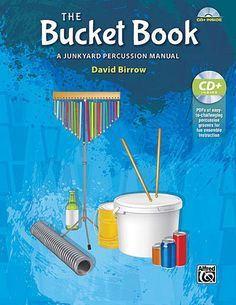 The Bucket Book is a resource for K-12 music teachers who want to teach bucket drumming to their students.
