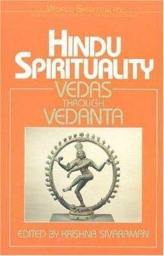 """Hindu spirituality : postclassical and modern."" BL1212.72.H56 VOL.2"