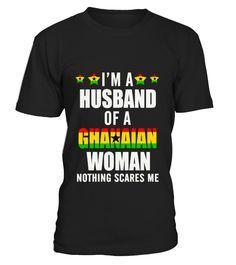 Husband Of A Ghanaian Woman  #husband#tshirt#tee#gift#holiday#art#design#designer#tshirtformen#tshirtforwomen#besttshirt#funnytshirt#age#name#october#november#december#happy#grandparent#blackFriday#family#thanksgiving#birthday#image#photo#ideas#sweetshirt#bestfriend#nurse#winter#america#american#lovely#unisex#sexy#veteran#cooldesign#mug#mugs#awesome#holiday#season#cuteshirt