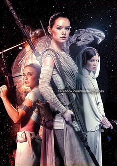 Padmé, Rey, and my queen Leia