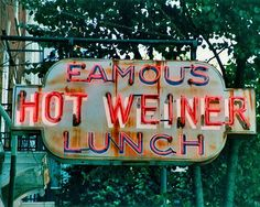 Fine art photo or giclee of the neon sign for Hot Weiner Famous Lunch