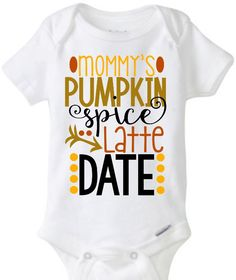 Mommy's Pumpkin Spice Latte Date Arrows Onesie Tshirt Toddler Youth Baby Girl Boy Cute Adorable Thanksgiving Fall Holidays Stuffing Turkey by JustSouthernDzignz on Etsy https://www.etsy.com/listing/248043801/mommys-pumpkin-spice-latte-date-arrows