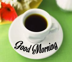 nice  good morning images with coffee cup Good Morning Coffee Images, Good Morning Quotes, Chronograph, Coffee Cups, Tableware, Free, Coffee Mugs, Dinnerware, Tablewares
