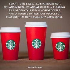 Christians were upset with the red cup because they wanted the Christmas decorations back on the cup so they accused Starbucks for hating Jesus.