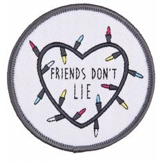 Stranger Things Inspired Friends Don't Lie Woven Patch ($7.98) ❤ liked on Polyvore featuring accessories