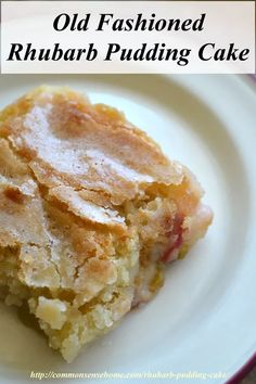 .~Rhubarb pudding cake has a delicate sugar crust, and rich pudding bottom.  It's easy to make using fresh rhubarb~.