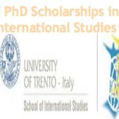 5 PhD Scholarships in International Studies at University of Trento, Italy Applications for phd scholarships in International Studies at University of Trento, Italy is now opened till June p. Ministry, June, University, Study, Top, Studio, Investigations, Learning, Colleges