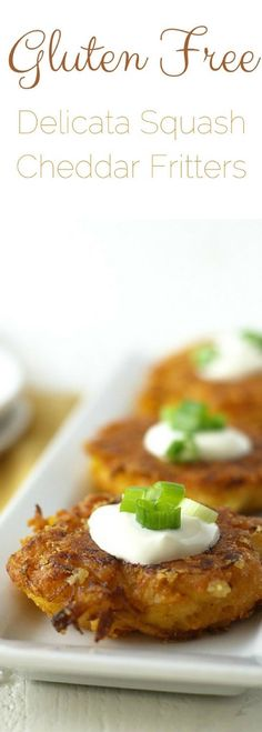 These gluten free delicata squash cheddar fritters are crispy and delicious. The perfect appetizer or light lunch, this fritter recipe is so easy to make. Kids love these too! Perfect for getting kids to eat their veggies! via @fearlessdining