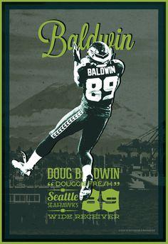 Doug Baldwin | Seattle Seahawks | 12th Man | Football Poster by Bourbon & Bandaids @ http:// on.fb.me/15kmZKl