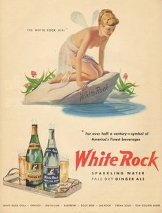 "White Rock advertising featured the ""White Rock Girl"" in this 1950 advertisement."
