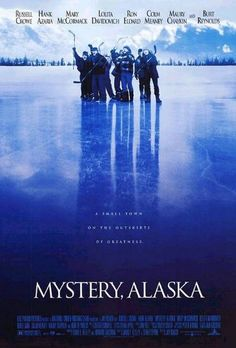 High resolution official theatrical movie poster ( of for Mystery, Alaska Image dimensions: 1000 x Directed by Jay Roach. Cinema Theatre, Movie Theater, Original Movie Posters, Film Posters, Alaska, Little Dorrit, Hollywood Pictures, Russell Crowe, Burt Reynolds