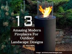 13 Amazing Modern Fireplaces For Outdoor Landscape Designs