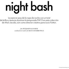 """Marlena Szoka in a Louis Vuitton """"Night Bash"""" for ELLE by Benjamin... ❤ liked on Polyvore featuring text, words, quotes, magazine, magazine article, phrase and saying"""