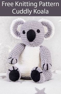 Teddy Bear Knitting Patterns- In the Loop Knitting # knitting patterns toys Knit a cuddly koala with this free knitting pattern Teddy Bear Knitting Pattern, Knitted Doll Patterns, Animal Knitting Patterns, Knitted Teddy Bear, Stuffed Animal Patterns, Knitting Bear, Koala Teddy Bear, Free Aran Knitting Patterns, Teddy Bear Patterns Free