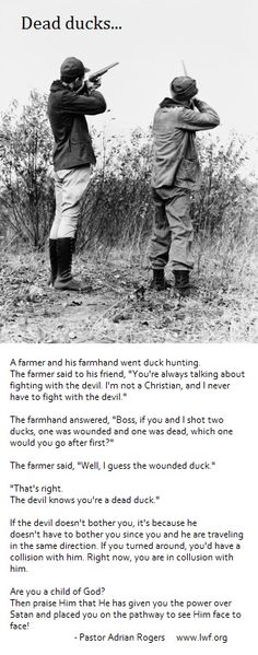 """Something to think about. Don't let it be """"Duck Season."""" Wear the brown scapular, pray the rosary daily, confess your sins frequently, go to Mass and partake in Holy Communion. Are you a dead duck?"""