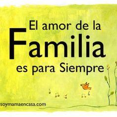 el amor de la familia es para siempre