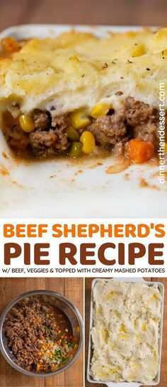 Beef Shepherd's Pie is a traditional dish with ground beef, veggies, and a creamy mashed potato topping. #dinner #shepherdspie #groundbeef #mashedpotatoes #casserole #dinnerthendessert Top Recipes, Copycat Recipes, Easy Dinner Recipes, Asian Recipes, Beef Recipes, Making Mashed Potatoes, Creamy Mashed Potatoes, Pie And Mash, Potato Toppings