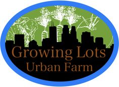 Growing food in urban areas, even over asphalt and concrete.