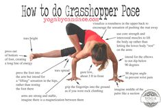 For the 31 Day Strength Project, many people chose baby grasshopper and  regular grasshopper as their benchmark poses so I thought it'd be an  appropriate time to bust out the how to's for the latter.   Real talk?   This pose is tough.