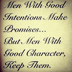 Men with good intentions...