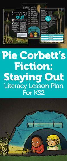 Pie Corbett's Story Writing Class – Staying Out, A Tale About Things That Go Bump In The Night