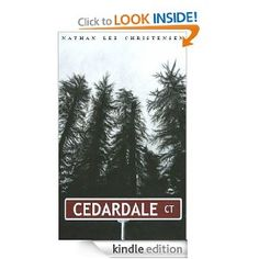 $2.99 Kindle Book ~ Cedardale Court [Kindle Edition]  Nathan Lee Christensen (Author)