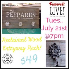 Suite Pieces Pinterest LIVE! Event will be Reclaimed Wood Entryway Rack! Sign up at Suitepieces.com Huntington Date-Tues, July 21st At 7pm Massapequa Date-Wed, August 12th at 7pm | Suite Pieces