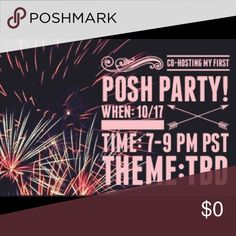 Co-Hosting my first Posh Party!!! Y'all..  I'm SO excited and honored to be co-hosting my first Posh Party! I'll be looking for Posh compliant closets. Comment if you want me to check out your closet! 🎉🎉🎉Theme TBD. Other