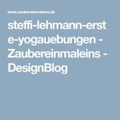 steffi-lehmann-erste-yogauebungen - Zaubereinmaleins - DesignBlog
