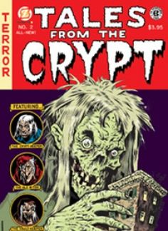Tales from the Crypt! Loved watching this show as a kid!
