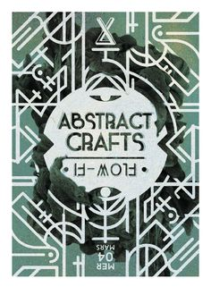 Flyer / Poster designed for our 8th Abstract Crafts gig inviting a good chunk of Future Beats' label Flow-Fi. This time, we worked a lot more on the graphic design / visual identity and went with a combination of clean patterns, esoteric visuals, cosmic influences, grainy images and colors, futuristic typefaces and smoke / ink overlapping photoshopped elements.  - Abstract Crafts : https://www.facebook.com/abstractcrafts - Event link : https://www.facebook.com/events/761308840626013/