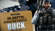 Rainbow Six Siege - In Depth: Operator Profile: BUCK
