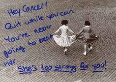 Dear Cancer, Suck it!