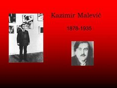 Kazimir Malevič 1878-1935. *1878 na Ukrajině v Kyjevě, vyrůstal na venkově matka pravoslavná Ukrajinka otec polský katolík z osmi dětí Otec ho nepodporoval.