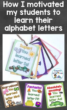 Since learning 26 letters & their sounds can be a daunting task for young students, I reward, encourage, & motivate them each step of the way & make it a positive learning experience. See how at https://lessons4littleones.com/2016/08/11/brag-tags-rewards-book-for-the-letters-of-the-alphabet/