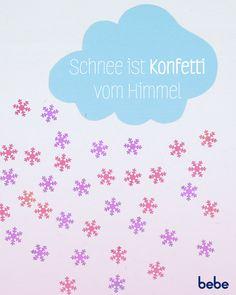 Isso, oder? #Schnee #Konfetti #Winter #Himmel #Sprüche #Statements #Motivational #wirsindbebe