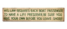 Wis. Law Life Preserver Sign