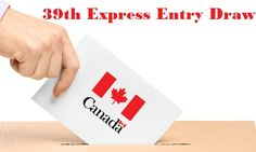 Immigration Refugees and Citizenship Canada (IRCC) has released the results of the 39th Canada Express Entry Scheme.
