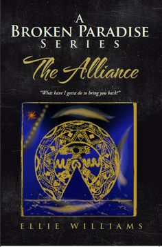 Book Two The Alliance A Broken Paradise Series