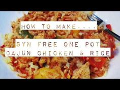 Syn Free One Pot Cajun Chicken & Rice - Basement Bakehouse